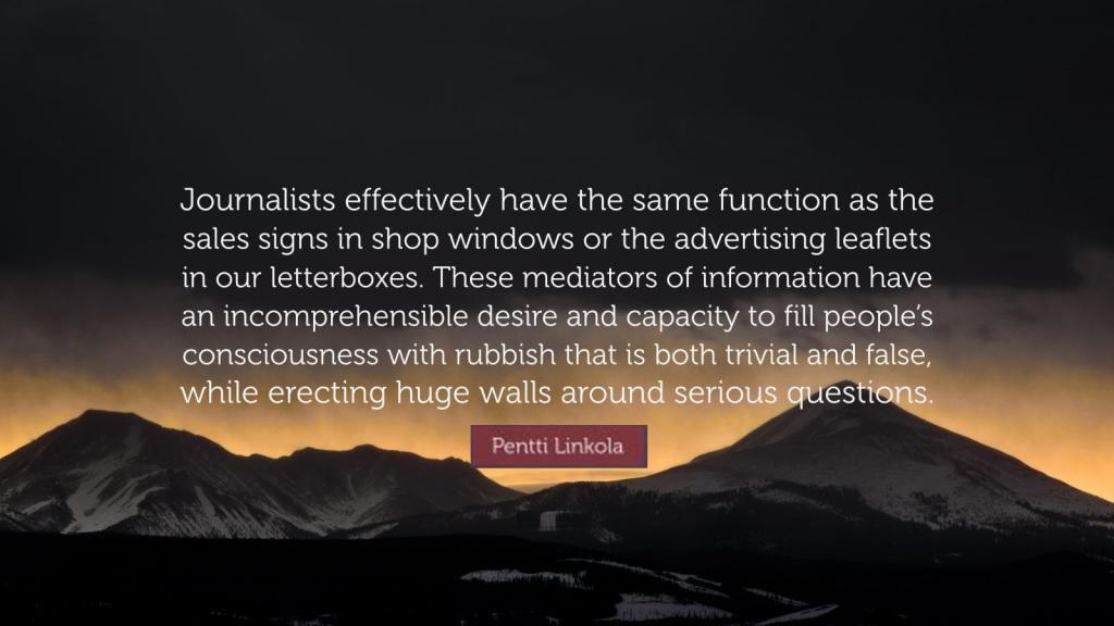 https://vermontprideblog.files.wordpress.com/2021/03/6621496-pentti-linkola-quote-journalists-effectively-have-the-same.jpg?w=1024